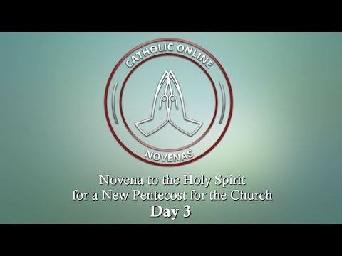 Day 3 - Novena to the Holy Spirit for a New Pentecost for the Church HD