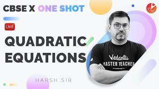 Quadratic Equations in One Shot (Full Chapter)   CBSE 10 Math Chap 4   Board 2021-22   NCERT Vedantu