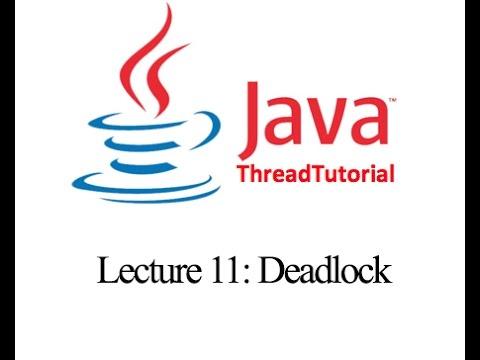 Java Multithreading Lecture 11: Deadlock