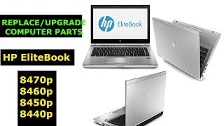How to Upgrade or Replace Parts on HP Elite Book 8470p 8460p 8440p, Wifi adapter, RAM upgrade, SSD