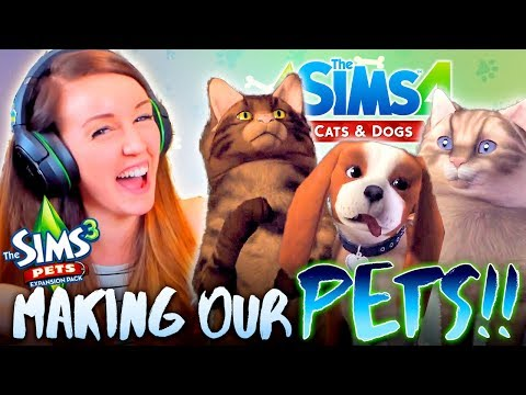 🐶🐱GETTING HYPED FOR SIMS 4 CATS & DOGS!🐶🐱 Making our Pets in Sims 3!🙌😊