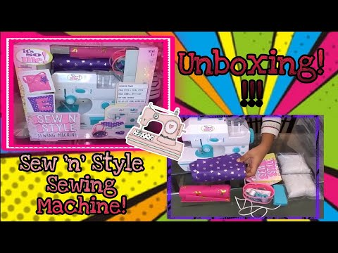 Sew'N Style Machine - Getting Started | UNBOXING