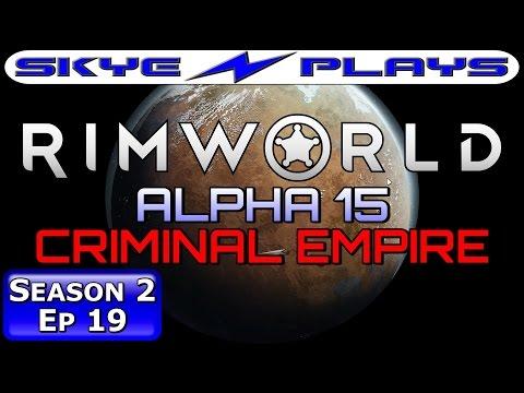 Rimworld ALPHA 15 S2E19 ►RECRUITMENT FRENZY!◀ Let's Play/Gameplay