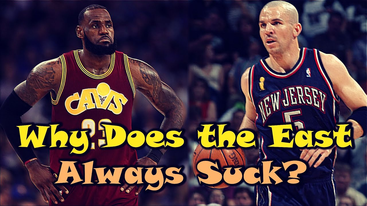 The REAL Reasons Why The Eastern Conference SUCKS!