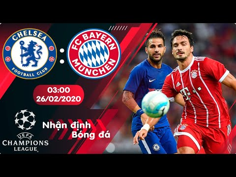 🔴Nhận định, soi kèo Chelsea vs Bayern Munich 3h ngày 26/2/2020 - Vòng 1/8 Champions League 2019/2020