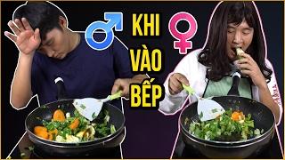 Sự khác nhau giữa con trai và con gái khi vào bếp | Boy and girl in the Kitchen