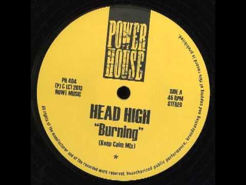 Head High - Burning (Keep Calm Mix)