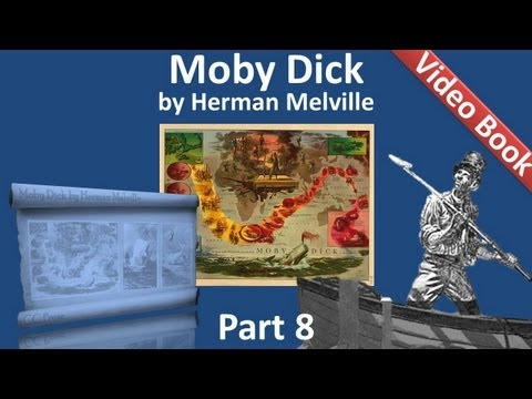 Part 08 - Moby Dick Audiobook by Herman Melville (Chs 089-104)