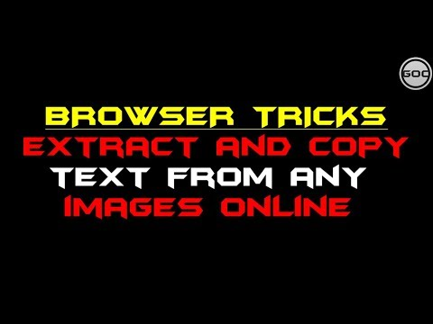 Extract And Copy Text From Any Images Online | Browser Tricks | Gangs Of Coder | 2018