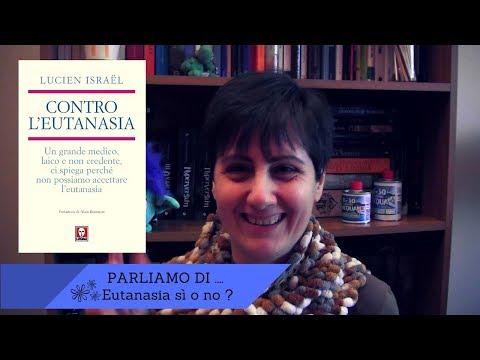 PARLIAMO DI ... #1 | Eutanasia sì o no ?