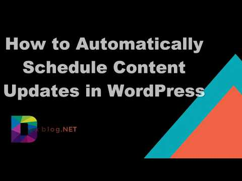 How to Automatically Schedule Content Updates in WordPress