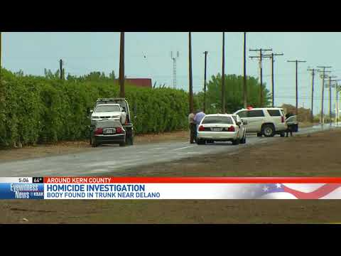 KCSO: Body found in trunk of abandoned car east of Delano