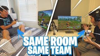 Teaming on Fortnite in the same room...