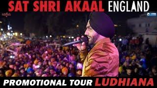 Promotional Tour (Ludhiana) Sat Shri Akaal England | Ammy Virk, Monica Gill, Rel 8th Dec, Saga Music