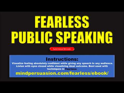 Fearless Public Speaking - Feel Confident Speaking To Any Audience - Subliminal Affirmations