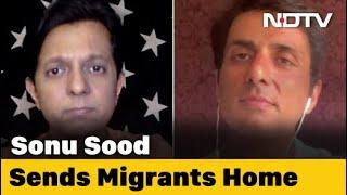 Sonu Sood Sends 350 Migrants Home In 10 Buses