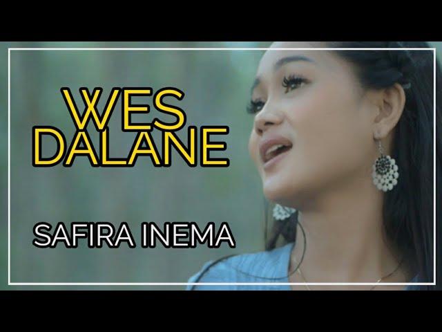 Safira Inema - Wes Dalane
