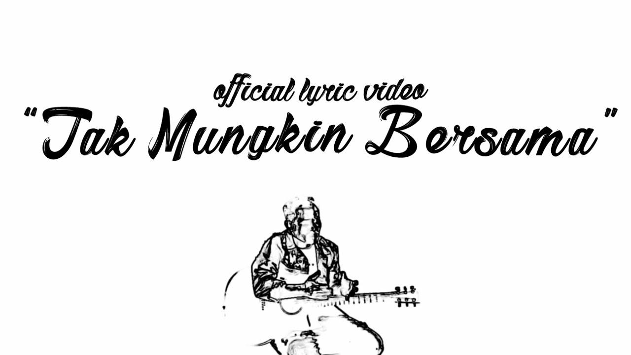 Download Judika - Tak Mungkin Bersama (Official Lyric Video) MP3 Gratis