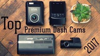 Top 3 Premium Dash Cameras for 2017