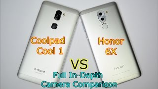 Coolpad Cool 1 VS Honor 6x: Full In-Depth Camera Comparison: Dual Rear Cameras Competition