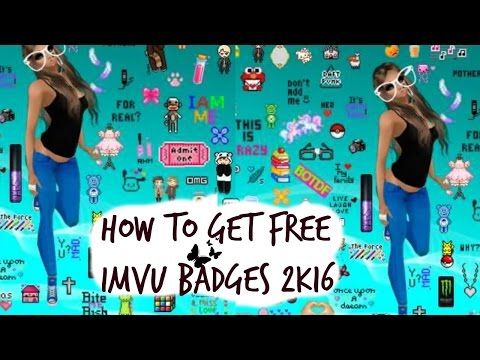 How to get FREE IMVU BADGES 2016