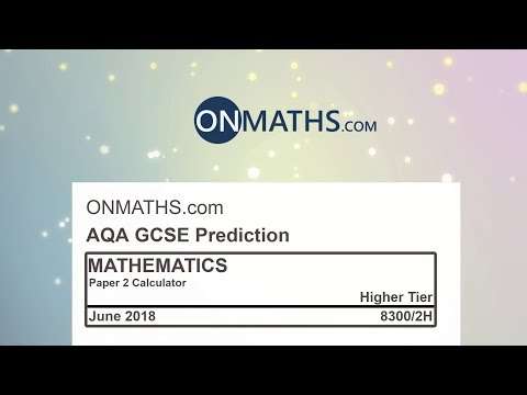 2018 AQA Higher Paper 2 Maths GCSE Predicted Paper Calculator Exam 8300/2H June 2018