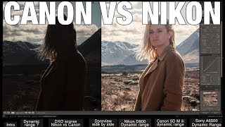 The 1 reason NOT to buy Canon over Nikon or Sony (hint: It's called Dynamic Range)