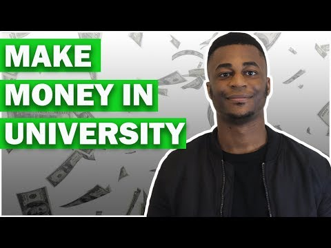 5 Simple Ways to Make Money in College/University