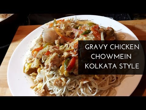 Gravy Chicken Chowmein Kolkata style-Chinese Gravy Noodles restaurants style-Noodles soup