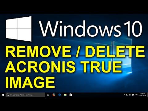 Windows 10 - Uninstall Acronis True Image - How to Remove Acronis True Image