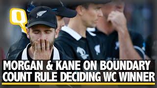 Kane Williamson & Eoin Morgan on Boundary Rule Deciding 2019 World Cup Winner   The Quint