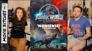 Jurassic World: Fallen Kingdom | Movie Review | MovieBitches Ep 197