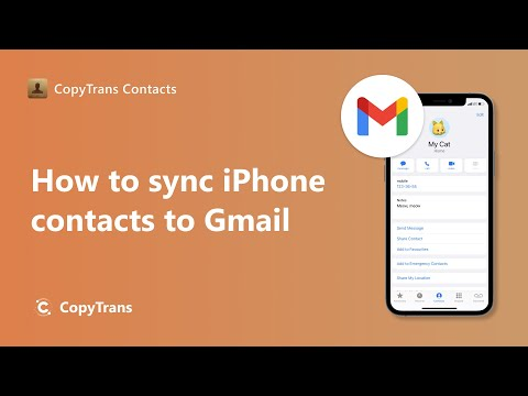 How to transfer iPhone contacts to Gmail