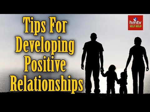 How To Maintain Positive Relationships ? | Self Help