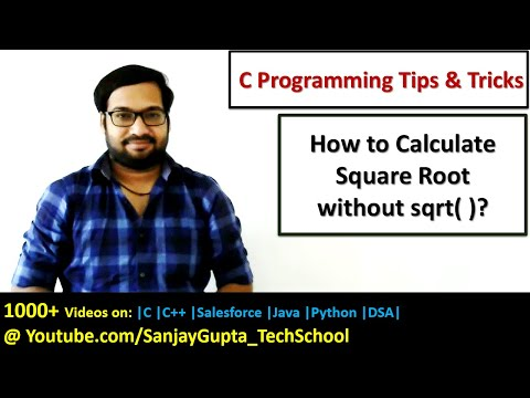 How to calculate square root without using sqrt( ) function in C programming | By Sanjay Gupta
