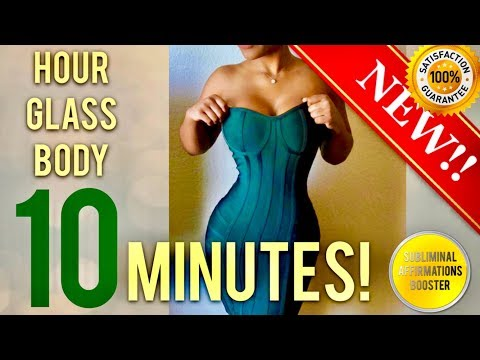🎧 GET AN HOURGLASS FIGURE IN 10 MINUTES! SUBLIMINAL AFFIRMATIONS BOOSTER! REAL RESULTS DAILY!
