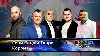 Goci Bend i Gavro - Korona ( AUDIO 2020 )