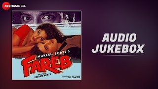 Fareb - Full Movie Audio Jukebox | Faraaz Khan & Suman Rangnathan | Jatin-Lalit