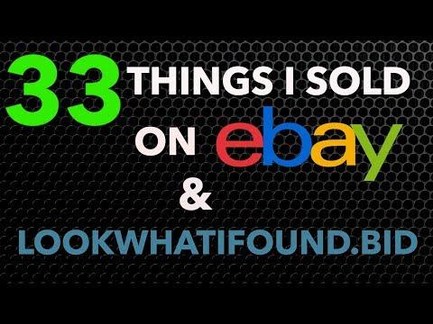 33 Things I Sold on eBay & www.LookWhatiFound.bid