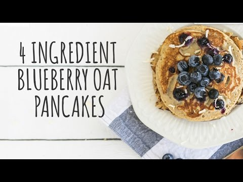 4 Ingredient Blueberry Oat Pancakes