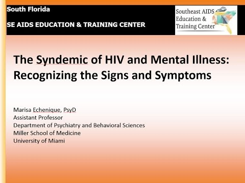 The Syndemic of HIV and Mental Illness: Recognizing the Signs and Symptoms