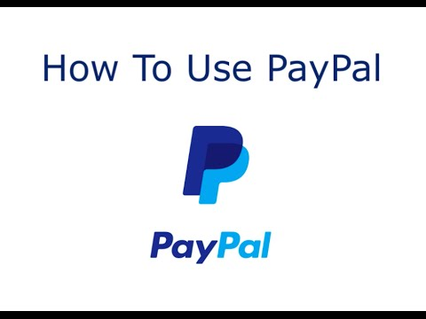 How To Use PayPal To Safely Make Online Payments