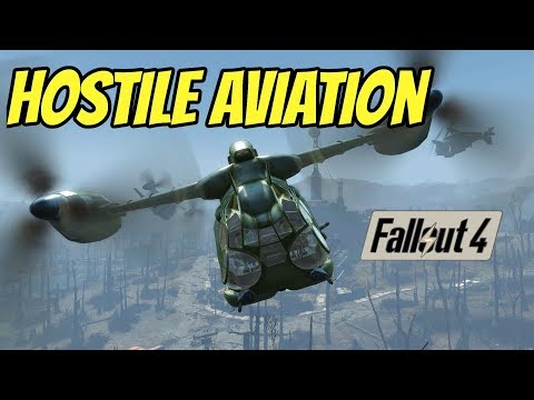 Hostile Aviation: A Fallout 4 Mod