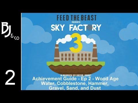 Skyfactory 3 - Achievement Guide - Ep 2 - Wood Age - Water, Cobblestone, Hammer, Gravel, Sand,