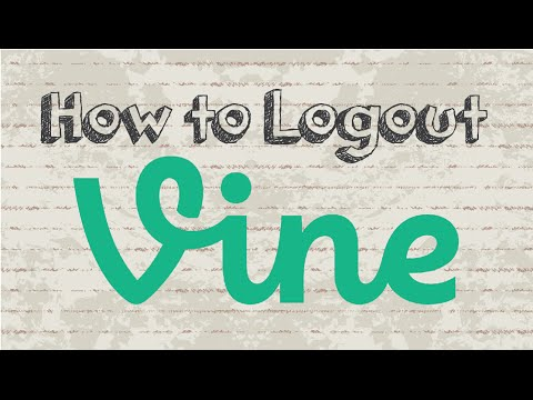 How to logout Vine account | Mobile App (Android & Iphone)