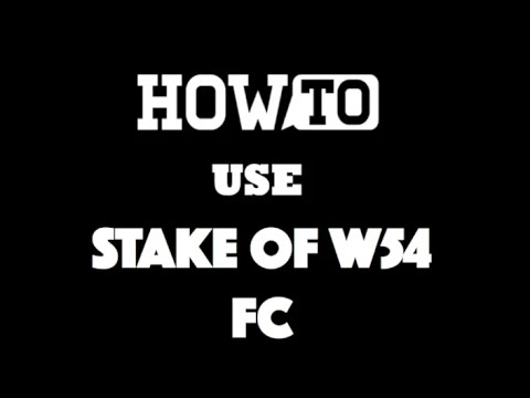 [Guide] How to stake at 'Stakes in 54' FC [Commentary] [HD]