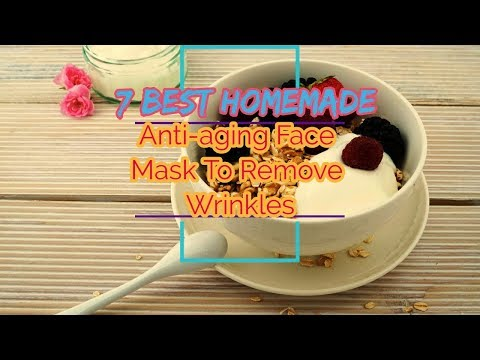 Homemade Anti-aging Face Mask To ℛℯmove Wrinkles