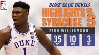 Zion Williamson Duke vs Syracuse - Highlights   1.14.19   35 Pts, Tough Lost!