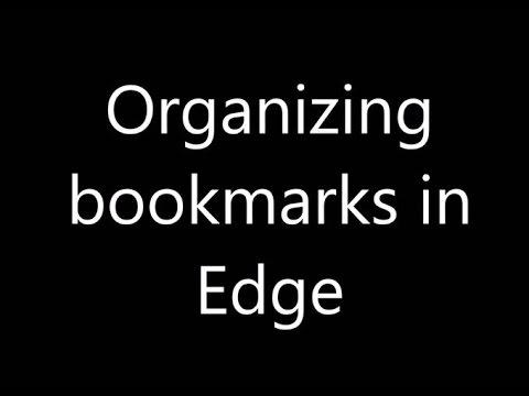 Organizing Bookmarks in Edge - Windows 10 GoldenYearsGeek.com