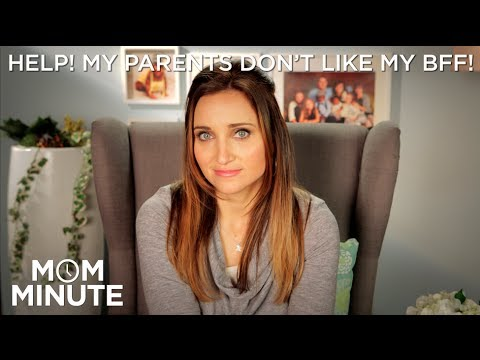 HELP! My Parents Don't Like My BFF! - Mom Minute with Mindy of CuteGirlsHairstyles
